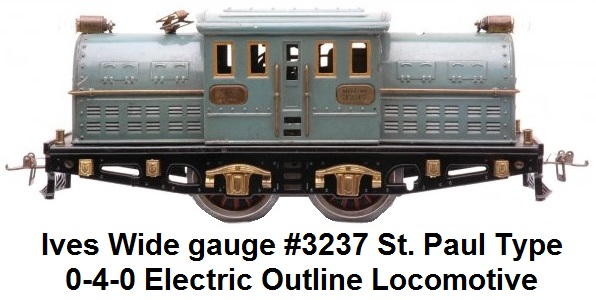 Ives prewar wide gauge #3237 St. Paul-type 0-4-0 electric locomotive