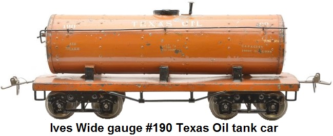 Ives Wide gauge #190 orange-brown Texas Oil tank car with black trim