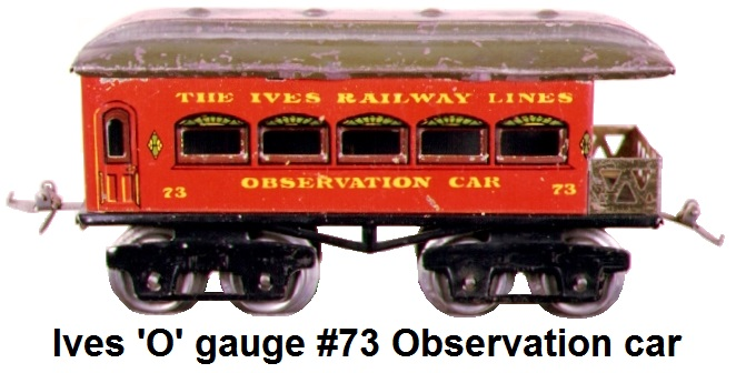 Ives #73 6 inch observation car circa 1923