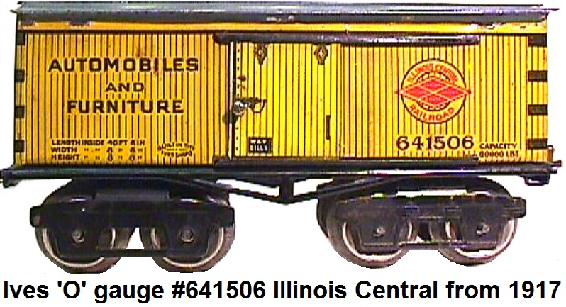 Ives 'O' gage #641506 Illinois Central Merchandise car circa 1917