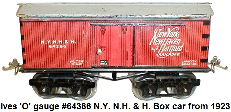 Ives #64 series 'O' gauge #64386 NYNH&H box car from 1923