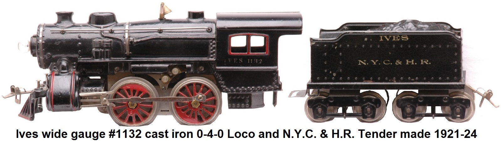 Ives cast iron #1132 0-4-0 Wide gauge electric steam outline locomotive and N.Y.C. & H.R. tender Circa 1921-1924