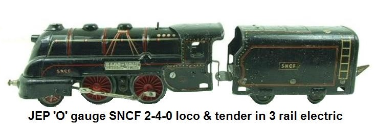 JEP 'O' gauge type 120 SNCF 2-4-0 loco & tender for 3 rail electric track made 1938-1952