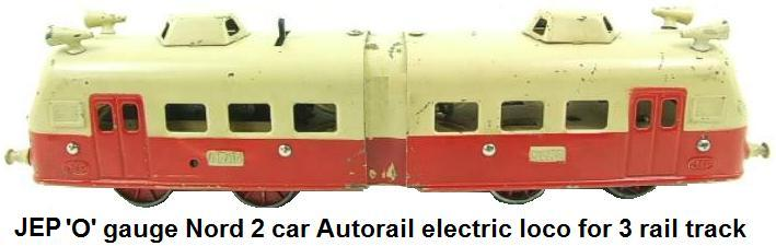 JEP 'O' gauge Nord 2 Car Autorail Electric Loco for 3 rail track made 1935-1953