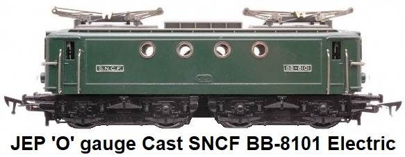 JEP 'O' gauge French SNCF BB-8101 Overhead Loco made 1953-1964