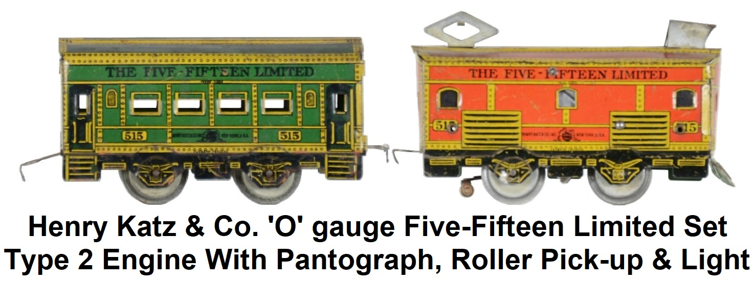 Henry Katz & Co. 'O' gauge Five-Fifteen Limited 2 car set with Type 2 engine with pantograph, roller pickup and light
