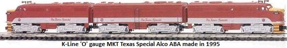 K-Line MKT Texas Special Alco ABA made in 1995 from original Kusan dies