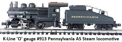 K-Line #3180-0913S Pennsylvania A5 Steam Loco in 'O' gauge