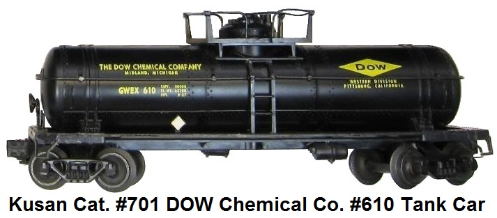 Kusan catalog #701 The DOW Chemical Company #610 tank car with upper platform