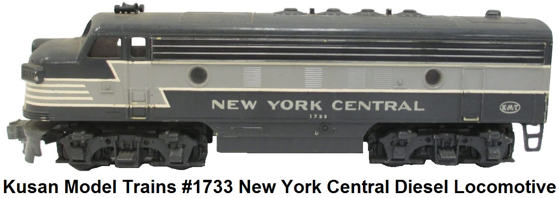 Kusan #1733 'O' gauge F-7 Diesel Locomotive in New York Central livery