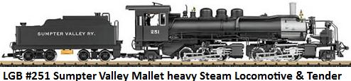 LGB Sumpter Valley Mallet Heavy Steam Locomotive