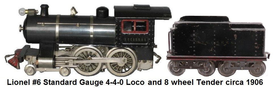 Lionel Standard gauge #6 4-4-0 Steam Loco made from 1906 to 1923