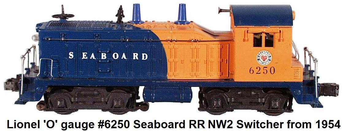Lionel 'O' gauge #6250 Seaboard RR NW2 diesel switcher from 1954