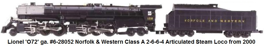 Lionel 'O72' gauge #6-28052 Norfolk & Western Class A 2-6-6-4 Articulated Steam Loco & 12 Wheel Tender made 2000