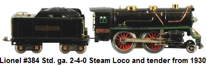 Lionel Standard gauge #384E steam loco from 1930 with matching Lionel Lines tender with green stripe