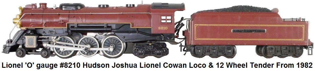 Lionel 'O' gauge #6-8210 Joshua Lionel Cowen 4-6-4 Hudson Steam Loco and 12 Wheel Tender Circa 1982
