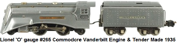 Lionel 'O' gauge #265 Commodore Vanderbilt Engine & Tender circa 1935