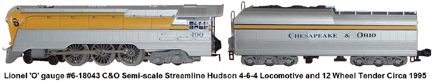 Lionel #6-18043 'O' gauge Modern era C&O Semi-Scale Streamline Hudson Loco & Tender from 1995