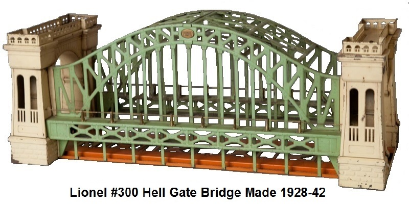 Lionel #300 Hell Gate Bridge Accessory made 1928-42