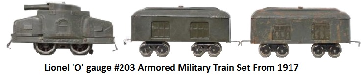 Lionel 'O' gauge #203 armored train set made in 1917