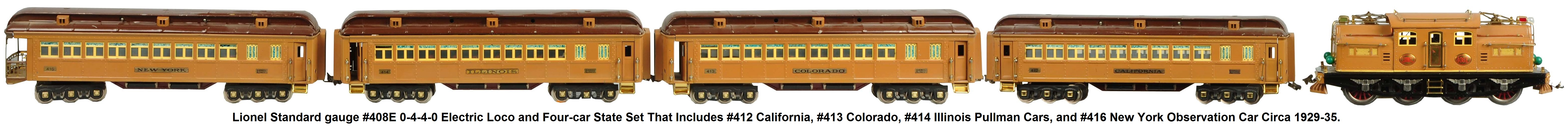 Lionel Standard gauge State Set from 1929-35 with #408E loco and four-car set that includes Illinois, Colorado, New York and California cars.