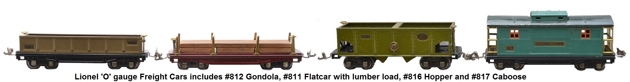 Lionel 'O' gauge freight cars with brass trim and nickel journals including #811 maroon flatcar with lumber load, #812 Mojave gondola, #816 olive green hopper and #817 two-tone green caboose
