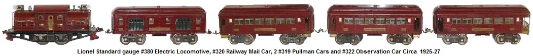 Lionel Standard gauge #380 locomotive, #320 railway mail car, 2 #319 Pullman cars and #322 observation car circa 1925-27