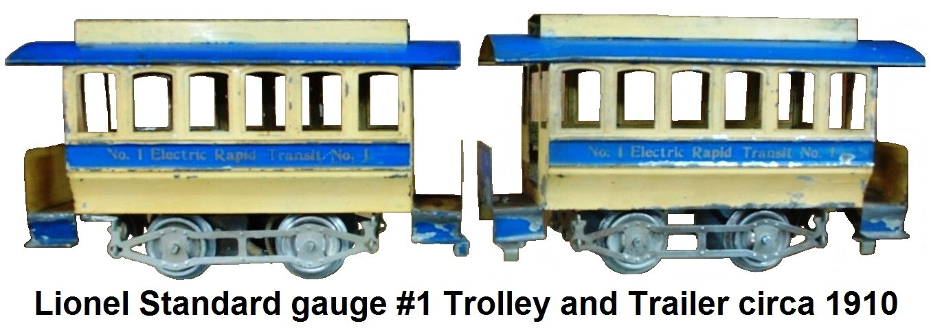 Lionel Standard Gauge #1 Trolley and Trailer circa 1910