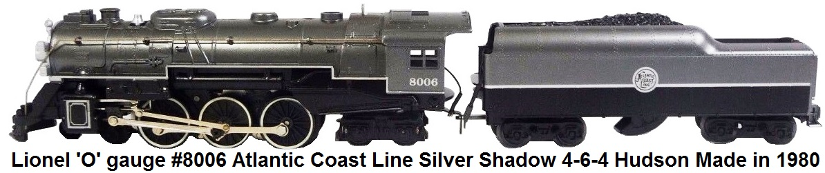 Lionel MPC 'O' gauge #8006 Atlantic Coast Line Silver Shadow 4-6-4 Hudson circa 1980