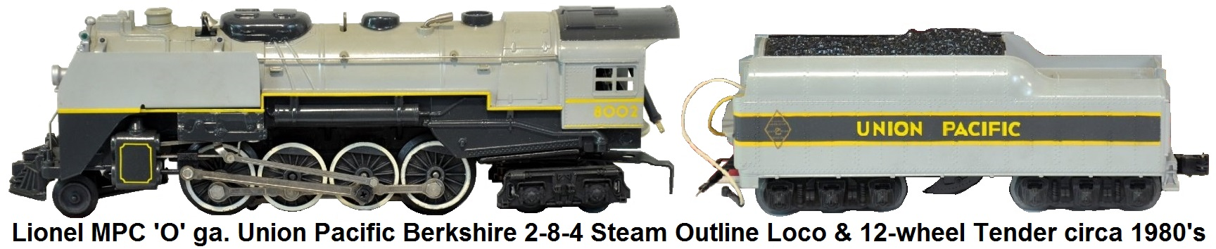 Lionel MPC 'O' gauge #6-8002 Berkshire 2-8-4 steam outline locomotive and 12-wheel tender circa 1980