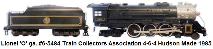Lionel 'O' gauge #6-5484 Train Collectors Assoc. 4-6-4 Hudson Locomotive & Tender Made 1985