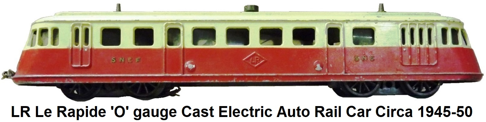 LR Le Rapide 'O' gauge SNCF Cast Electric Auto Rail Car circa 1945-50