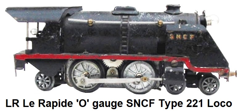 LR Le Rapide 'O' gauge SNCF Type 221 Steam Outline Locomotive