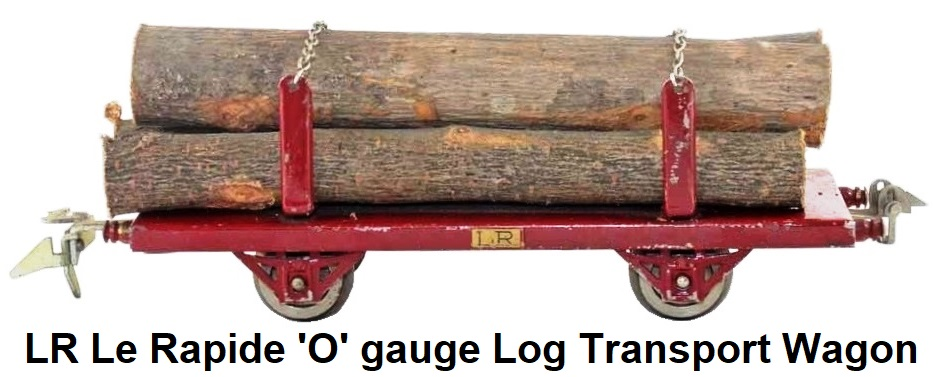 LR Le Rapide 'O' gauge Tinplate Log Transport Wagon