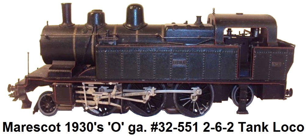 Marescot 'O' Gauge French-made #32-551 2-6-2 circa 1930's