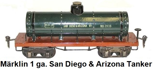 M�rklin Kesselwagen San Diego & Arizona Tank Car in gauge 1 circa 1920's