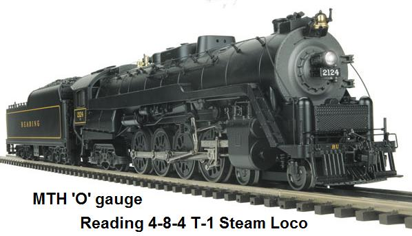 MTH 'O' gauge Reading 4-8-4 T-1 Steam Locomotive