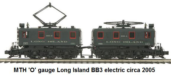 MTH Long Island RR BB3 electrics in 'O' gauge circa 2005