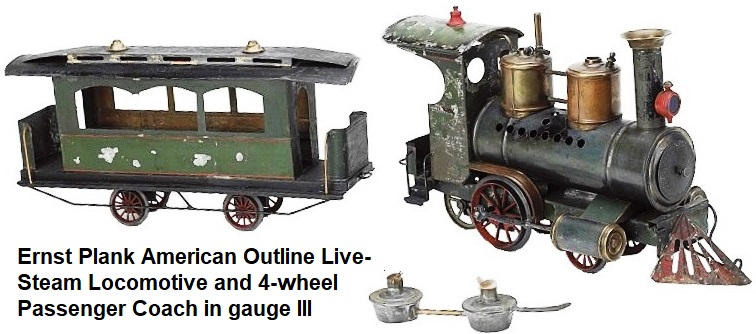 Ernst Plank American Outline Live-steam Locomotive and 4-wheel Passenger Coach in gauge III
