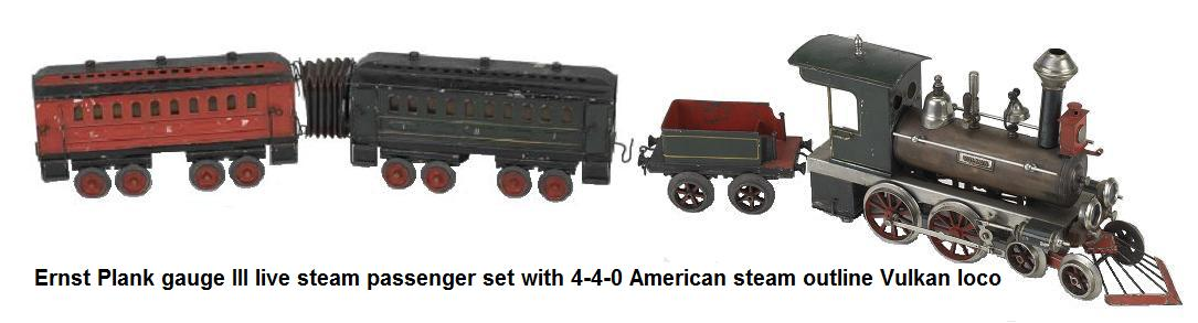Ernst Plank gauge III live-steam passenger set in wood, painted tin, with brass boiler 4-4-0 American steam outline Vulkan engine with flywheel operation