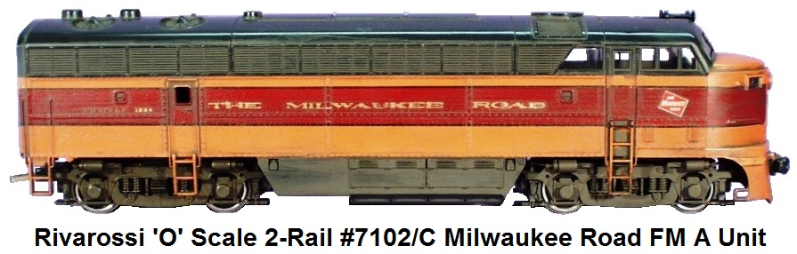 Rivarossi 'O' Scale 2-Rail #7102/C The Milwaukee Road Fairbanks Morse Diesel Loco A Unit