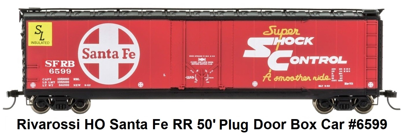 Rivarossi Santa Fe Railroad 50' Plug Door Box Car #6599 in HO Scale