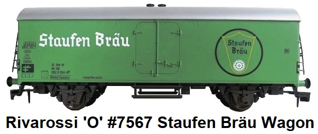 Rivarossi 'O' gauge #7567 Staufen Brau Interfrigo closed wagon