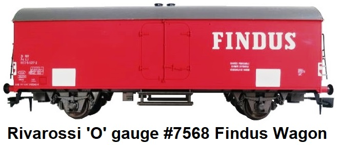 Rivarossi 'O' gauge #7568 Findus Interfrigo closed wagon