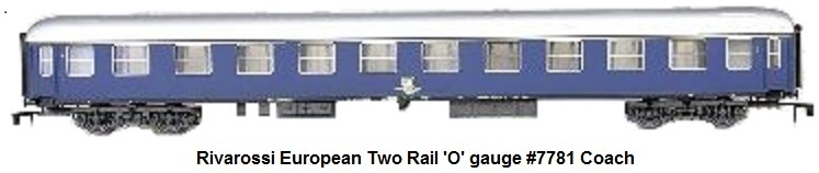 Rivarossi #7781 Two Rail 'O' gauge European Side Corridor Coach