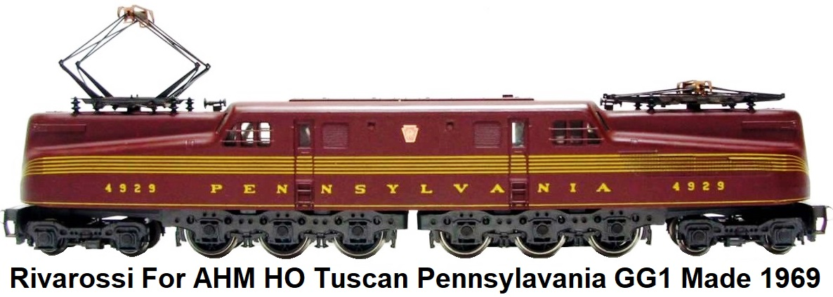 Rivarossi for AHM Tuscan Pennsylvania GG-1 #4929 in HO scale circa 1969