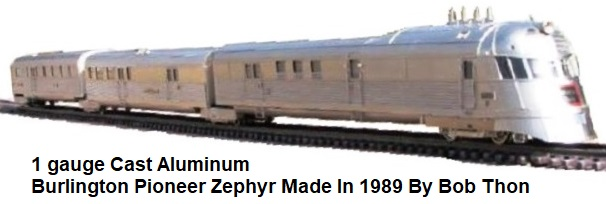 Roberts' Lines 1 gauge scale replica of the Burlington Pioneer Zephyer made in Korea circa 1989