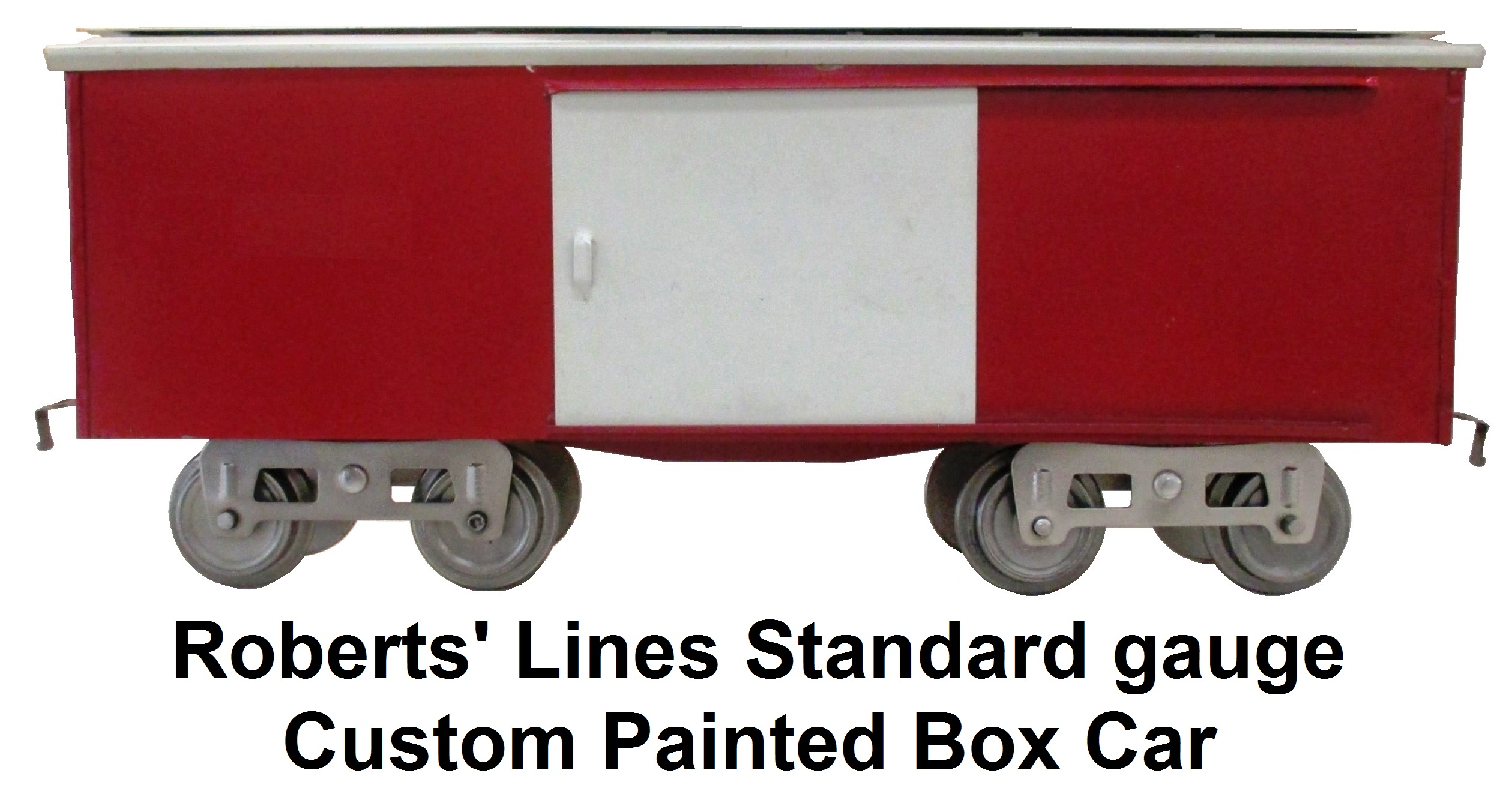 Roberts' Lines Standard gauge custom painted box car