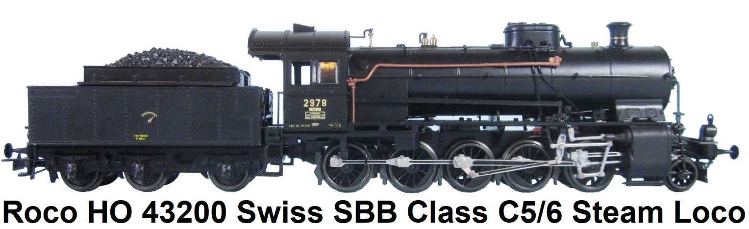 Roco HO 43200 Swiss SBB Class C5 6 Steam Loco with Tender