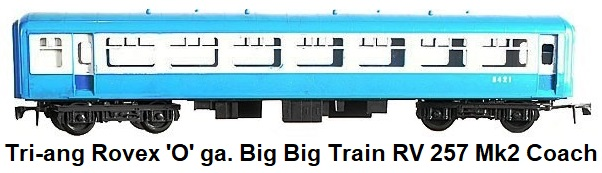 Tri-ang Big Big Train RV 257 Mk2 Coach 'O' gauge